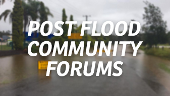 2017 Post Flood Event Community Forums at Richmond Tweed Locations